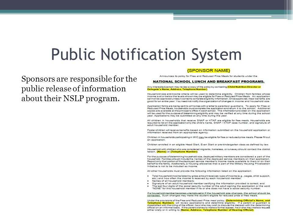 Public Notification System The non-discrimination statement should be included, in full, on all materials regarding the NSLP, SBP, and ASSP that are produced for public notification (i.e., news release).