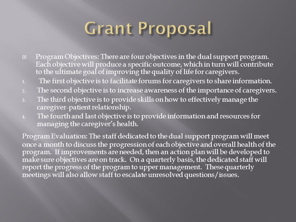  Program Objectives: There are four objectives in the dual support program.