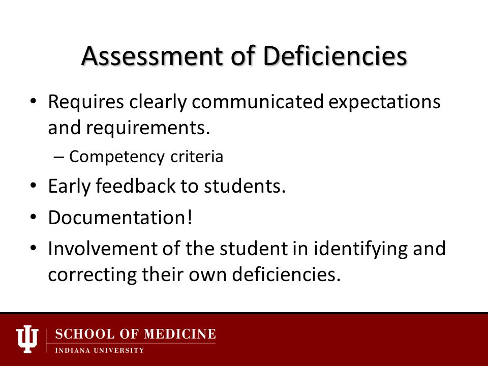 Assessment of Deficiencies Requires clearly communicated expectations and requirements.