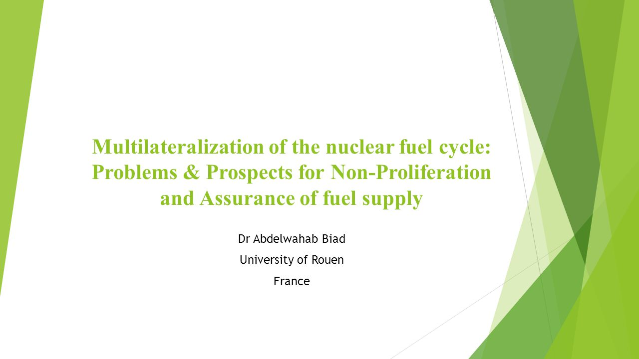 Multilateralization of the nuclear fuel cycle : Problems & Prospects for Non-Proliferation and Assurance of fuel supply  Main challenges : -> Problem of the inherent dual use of nuclear energy.