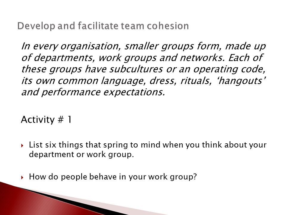 In every organisation, smaller groups form, made up of departments, work groups and networks. Each of these groups have subcultures or an operating co