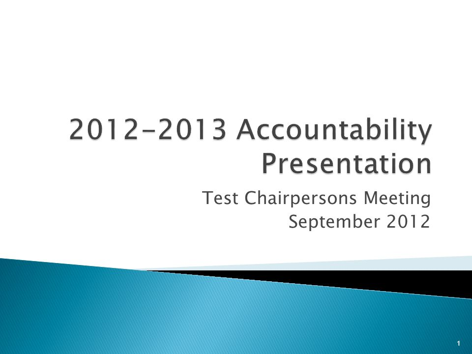 Test Chairpersons Meeting September 2012 1