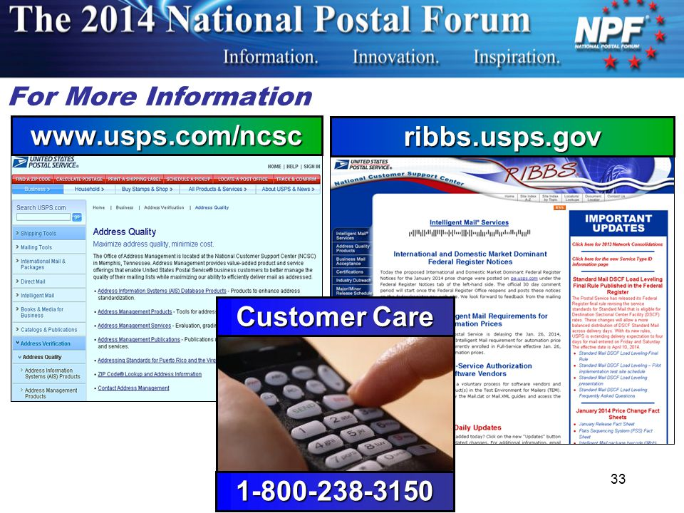 For More Information www.usps.com/ncsc ribbs.usps.gov Customer Care 1-800-238-3150 33