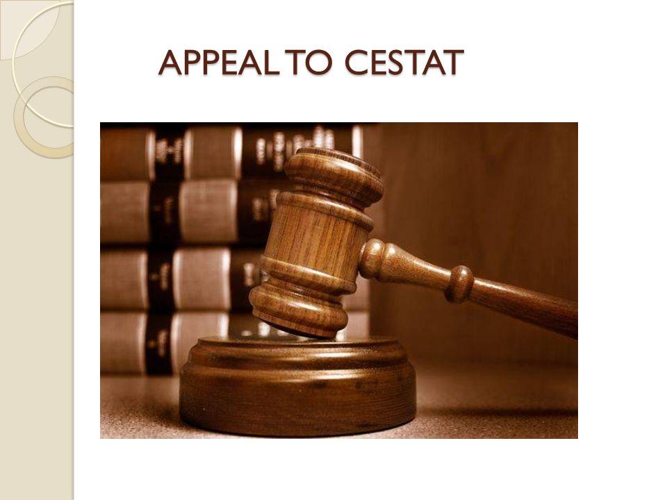 APPEAL TO CESTAT APPEAL TO CESTAT