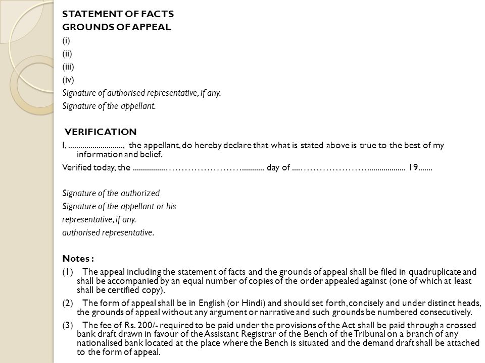 STATEMENT OF FACTS GROUNDS OF APPEAL (i) (ii) (iii) (iv) Signature of authorised representative, if any.