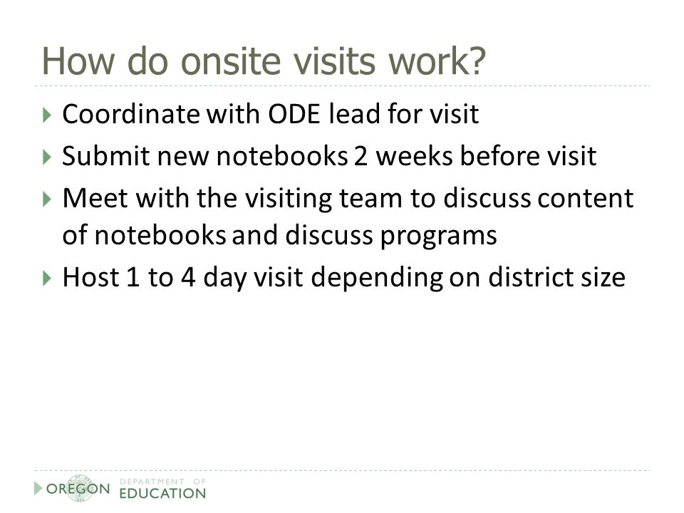 How do onsite visits work.