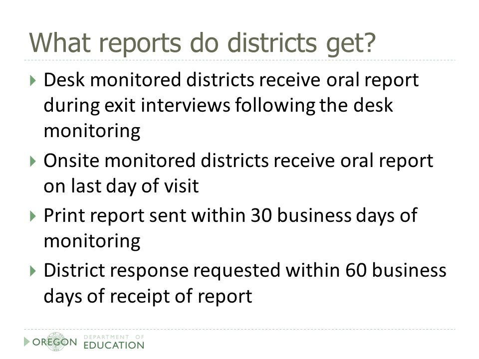 What reports do districts get.