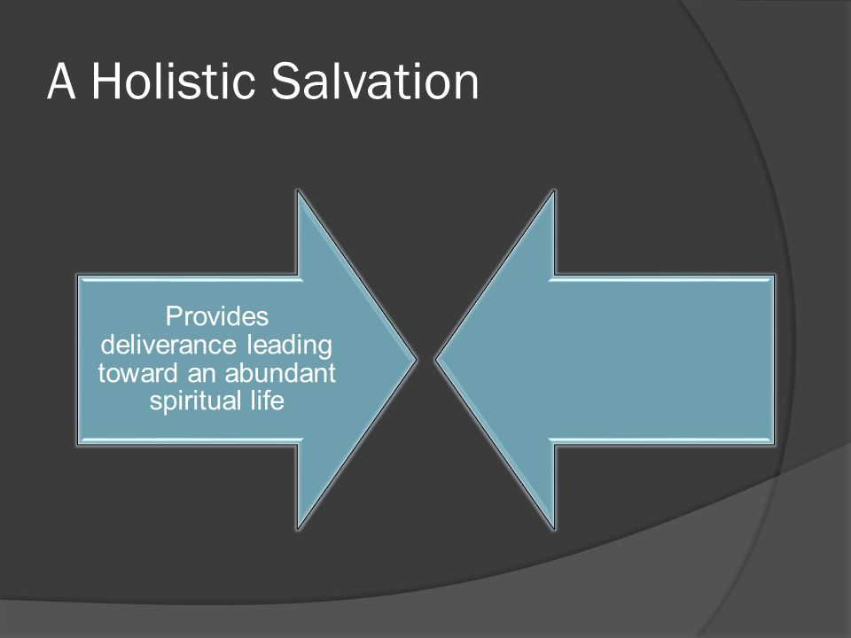 A Holistic Salvation