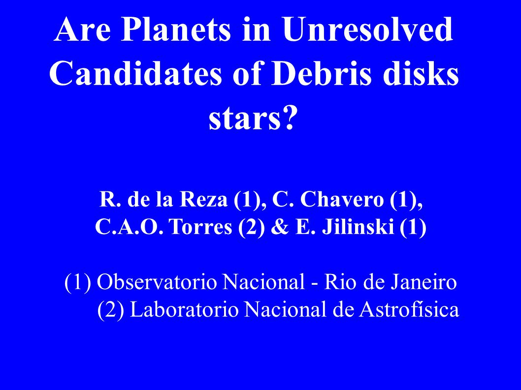 Are Planets in Unresolved Candidates of Debris disks stars.