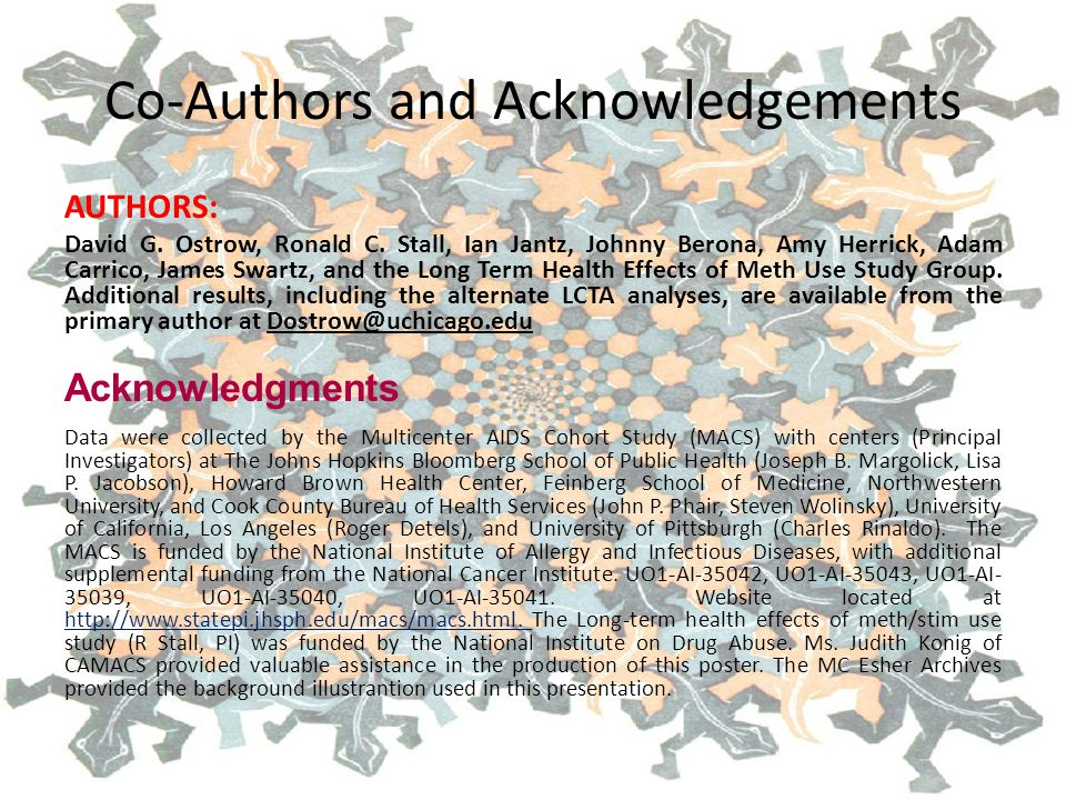 Co-Authors and Acknowledgements AUTHORS: David G.Ostrow, Ronald C.