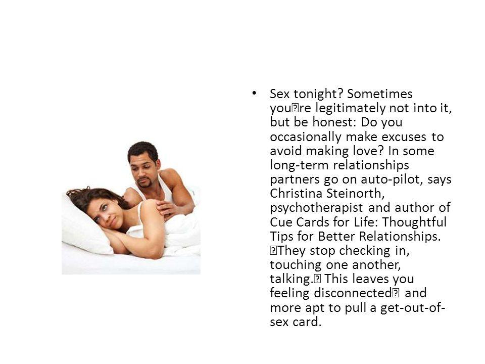 Sex tonight.