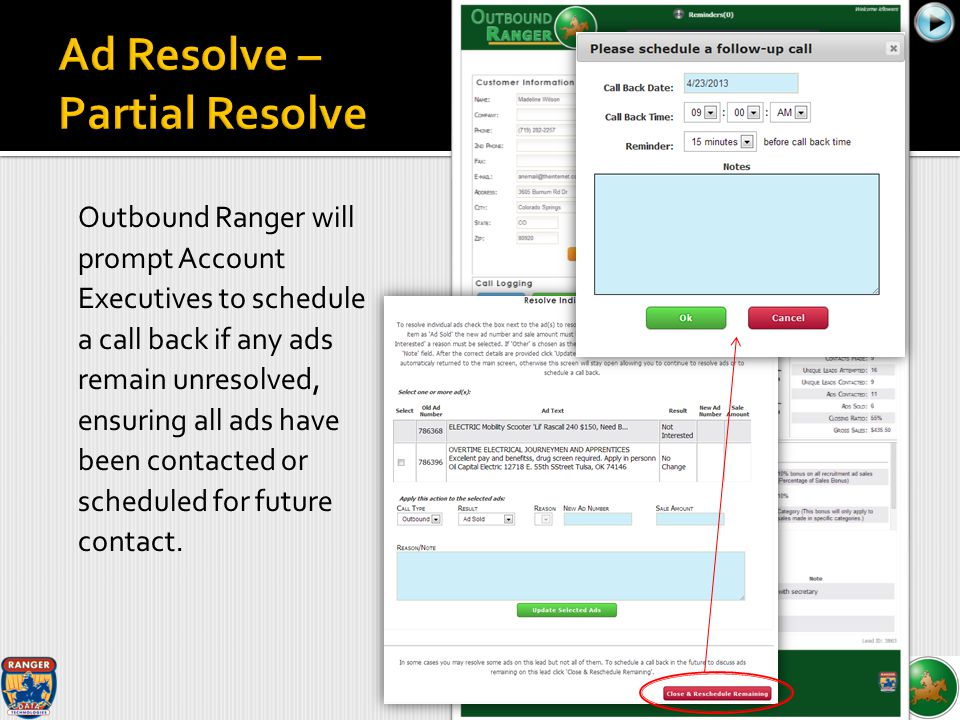 Outbound Ranger will prompt Account Executives to schedule a call back if any ads remain unresolved, ensuring all ads have been contacted or scheduled