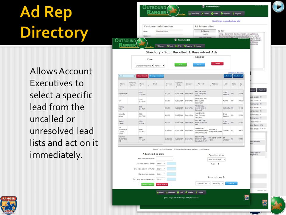 Allows Account Executives to select a specific lead from the uncalled or unresolved lead lists and act on it immediately.