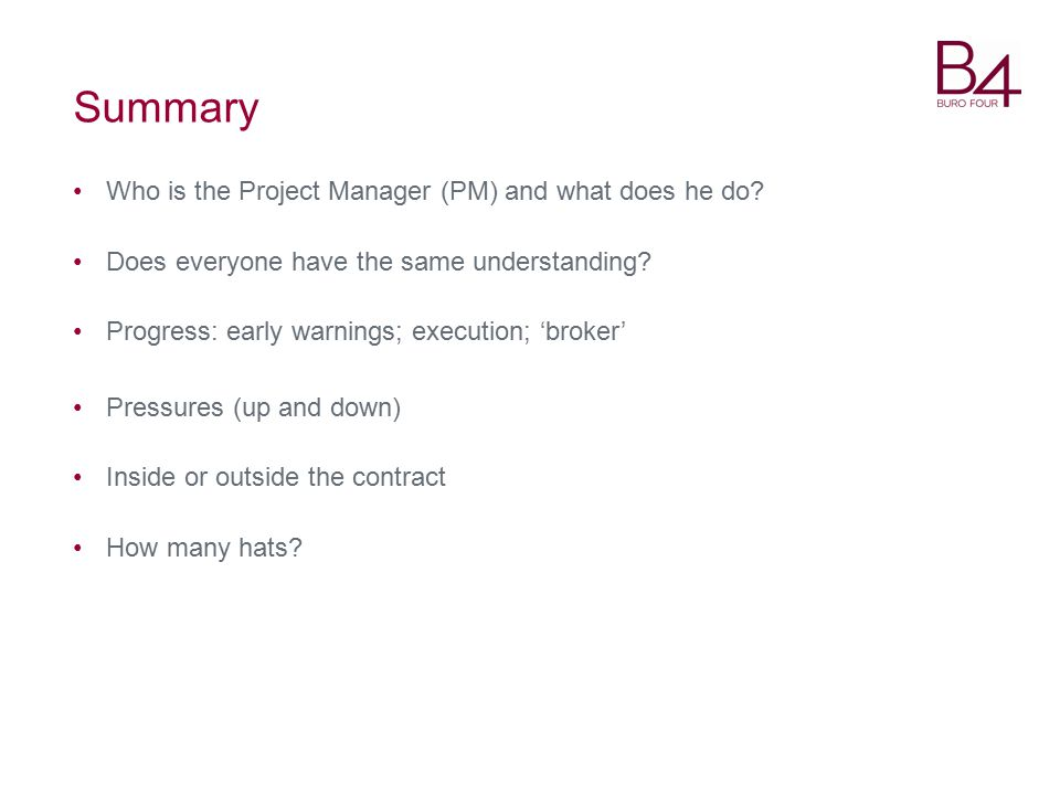 Summary Who is the Project Manager (PM) and what does he do.