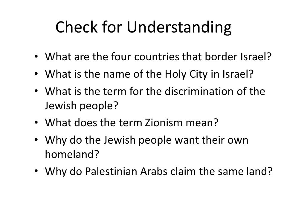 Check for Understanding What are the four countries that border Israel.