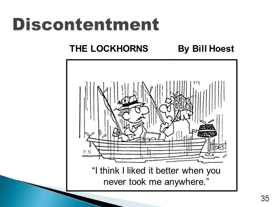 """35 THE LOCKHORNSBy Bill Hoest """"I think I liked it better when you never took me anywhere."""""""