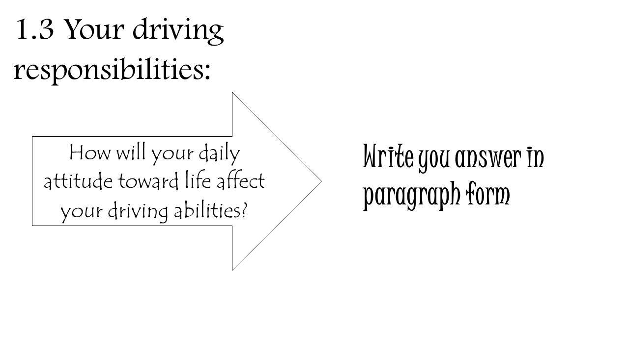 Good Attitude Safe Driver