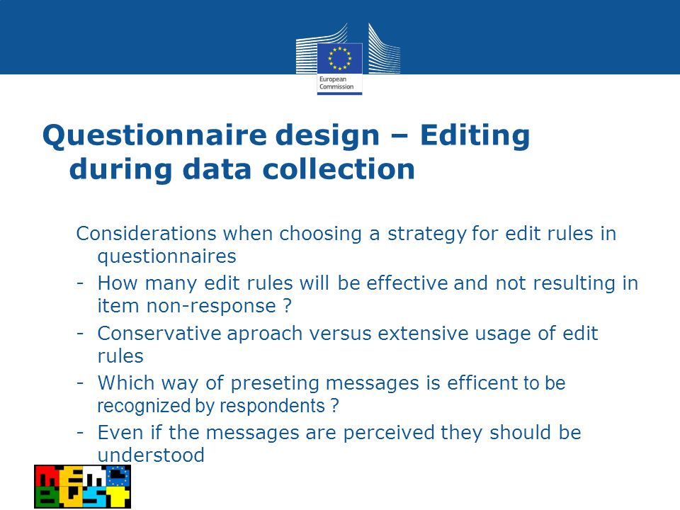 Considerations when choosing a strategy for edit rules in questionnaires -How many edit rules will be effective and not resulting in item non-response .