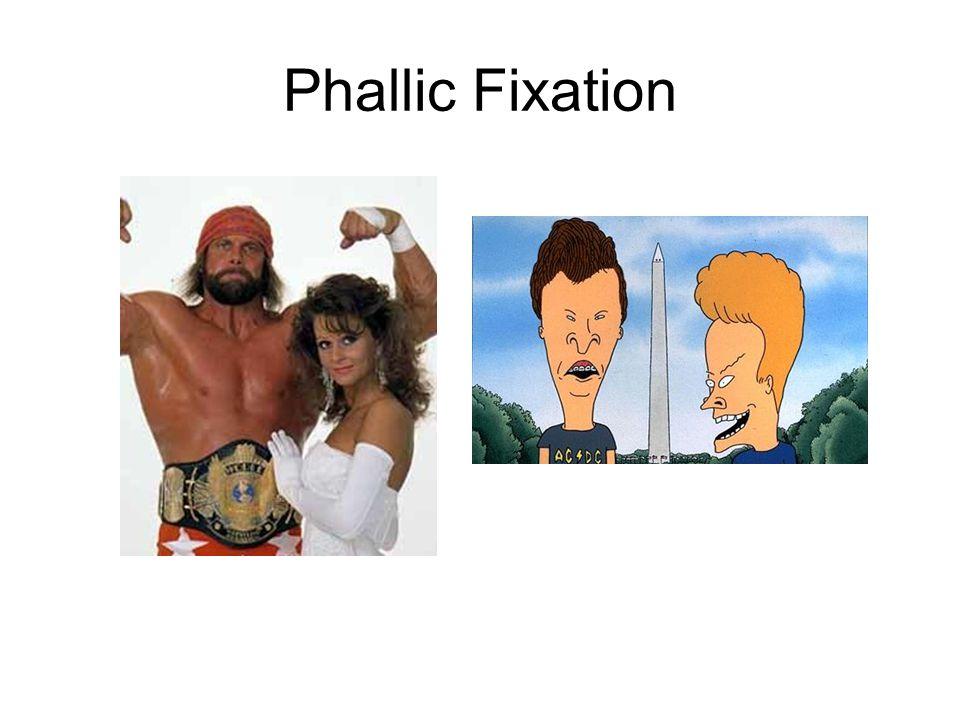 Phallic Fixation
