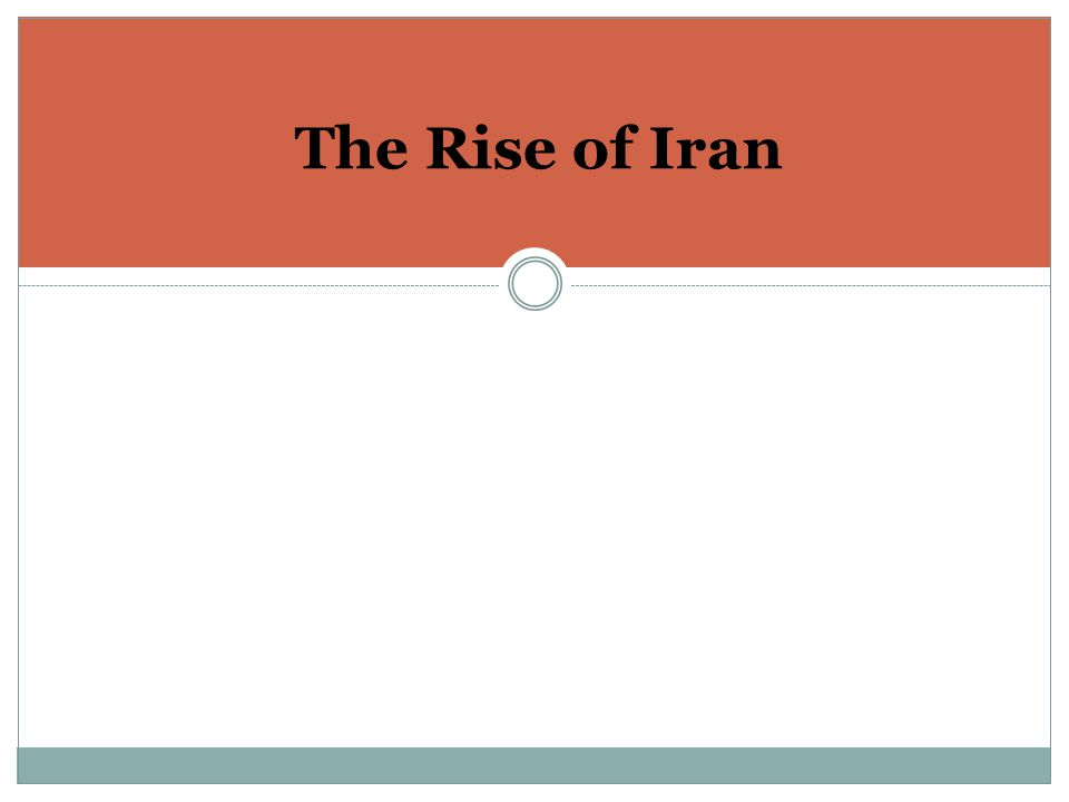 The Rise of Iran