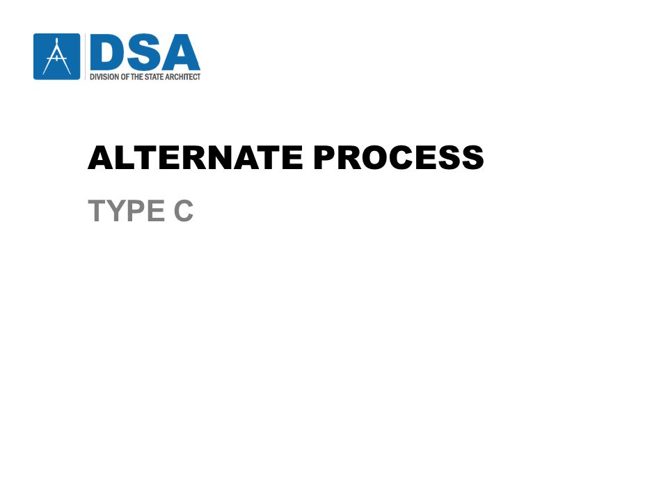 ALTERNATE PROCESS TYPE C
