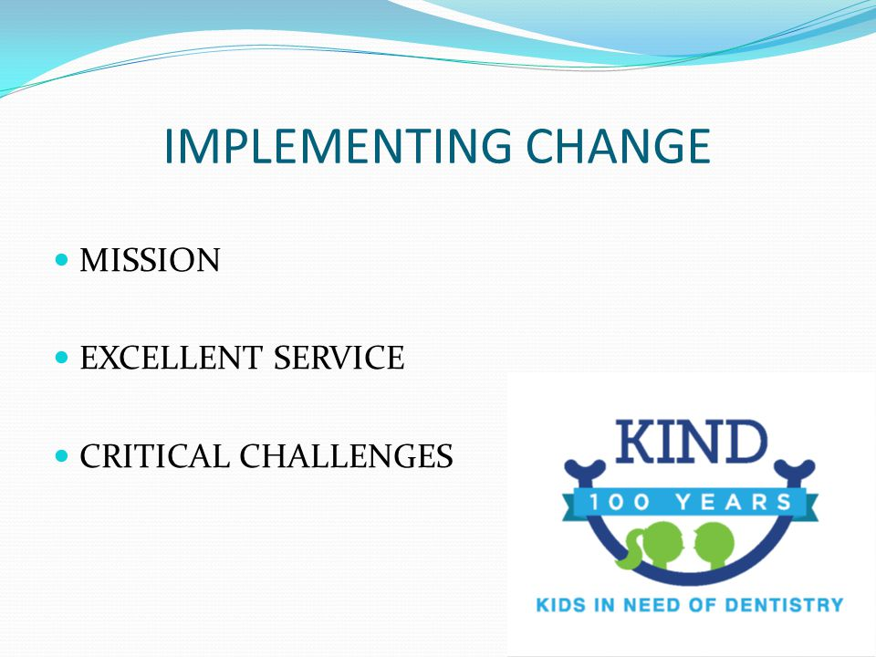 IMPLEMENTING CHANGE MISSION EXCELLENT SERVICE CRITICAL CHALLENGES