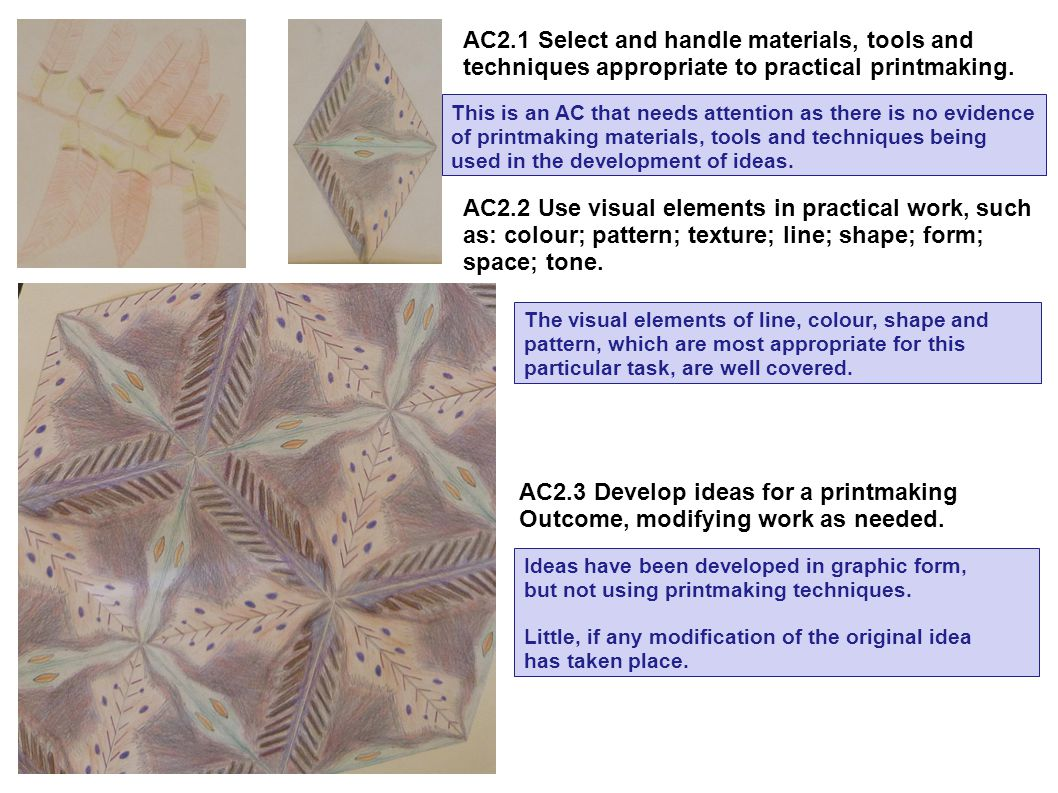 AC2.1 Select and handle materials, tools and techniques appropriate to practical printmaking.