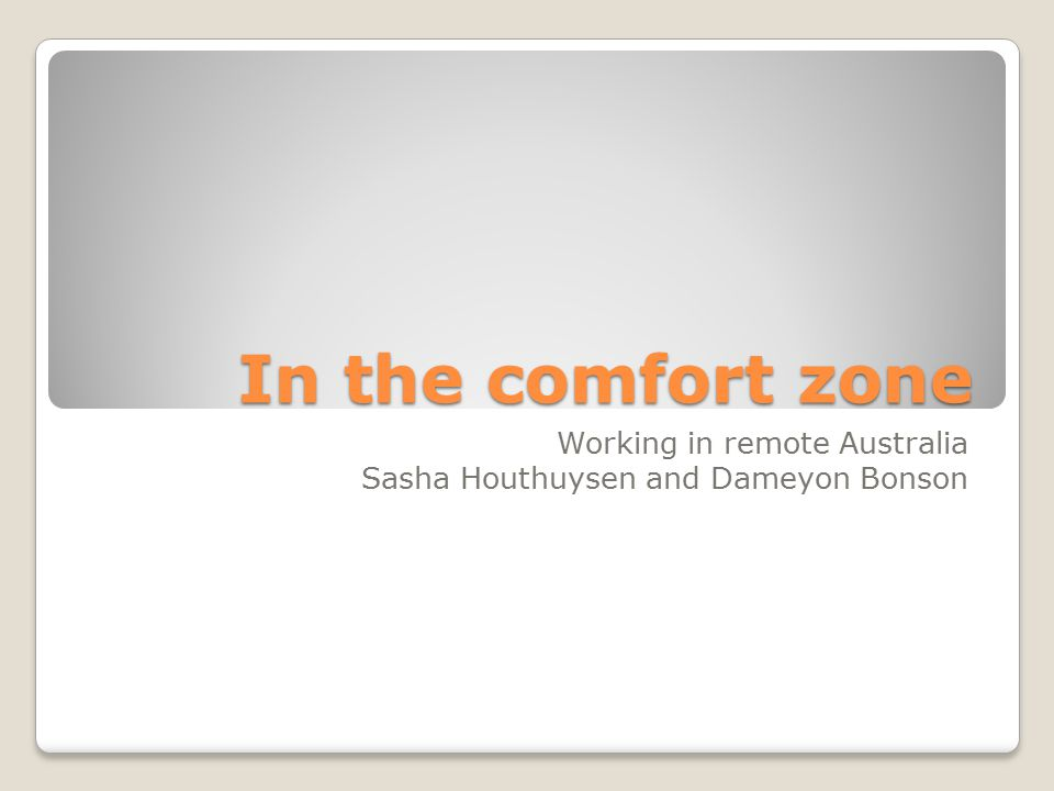 In the comfort zone Working in remote Australia Sasha Houthuysen and Dameyon Bonson