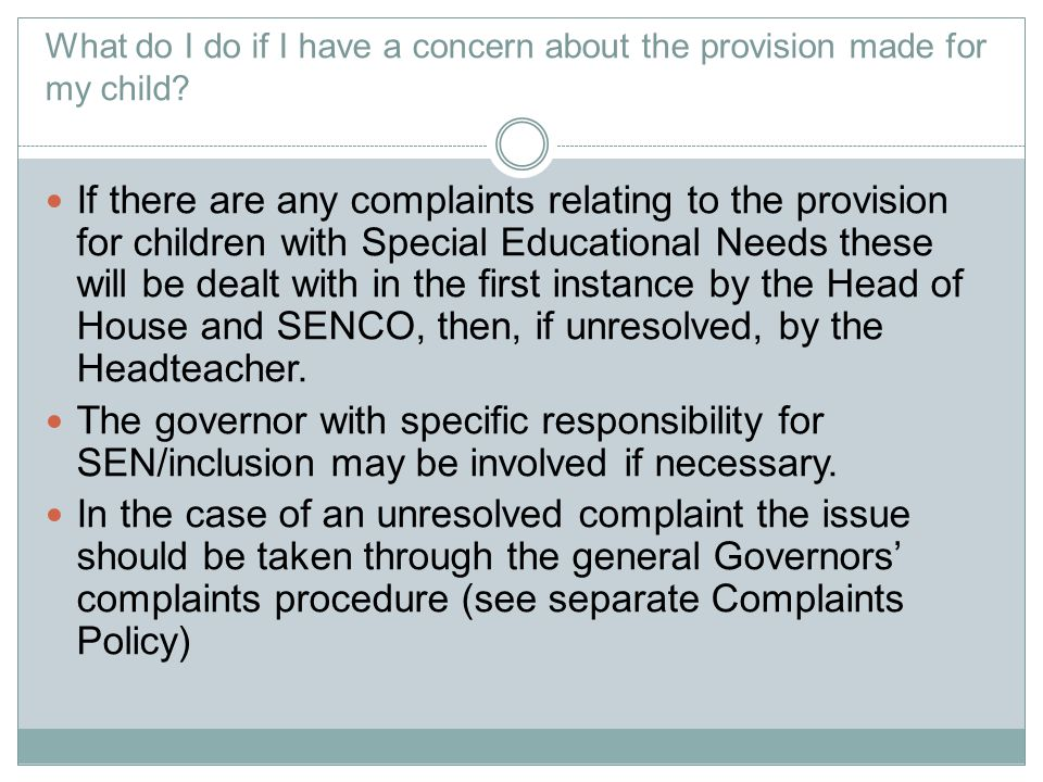 What do I do if I have a concern about the provision made for my child.