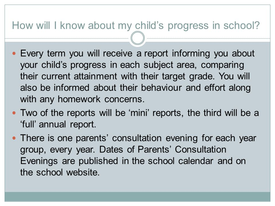 How will I know about my child's progress in school.