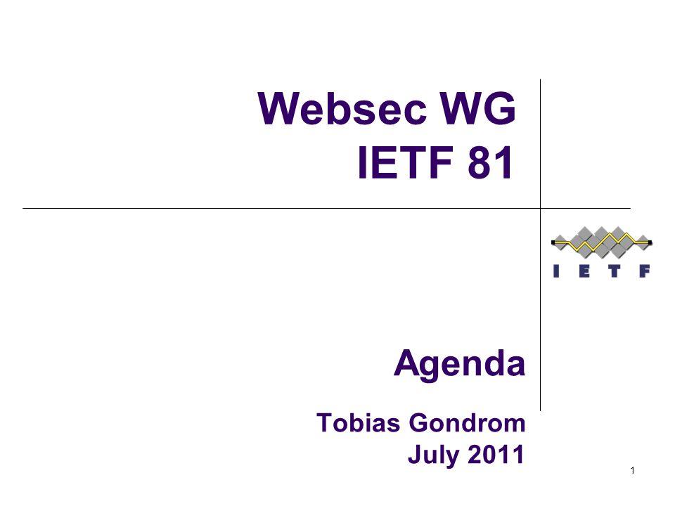 Agenda Tobias Gondrom July 2011 Websec WG IETF 81 1
