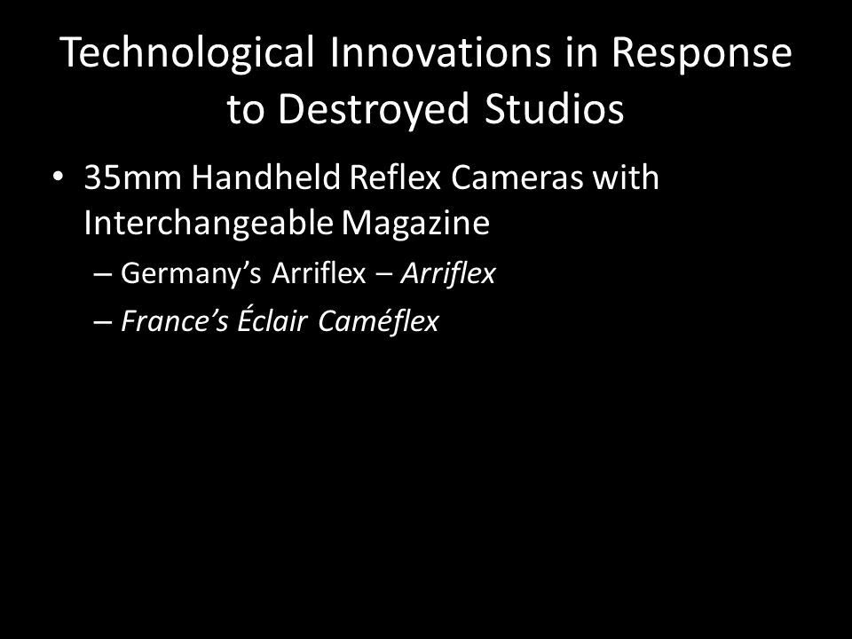 Technological Innovations in Response to Destroyed Studios 35mm Handheld Reflex Cameras with Interchangeable Magazine – Germany's Arriflex – Arriflex