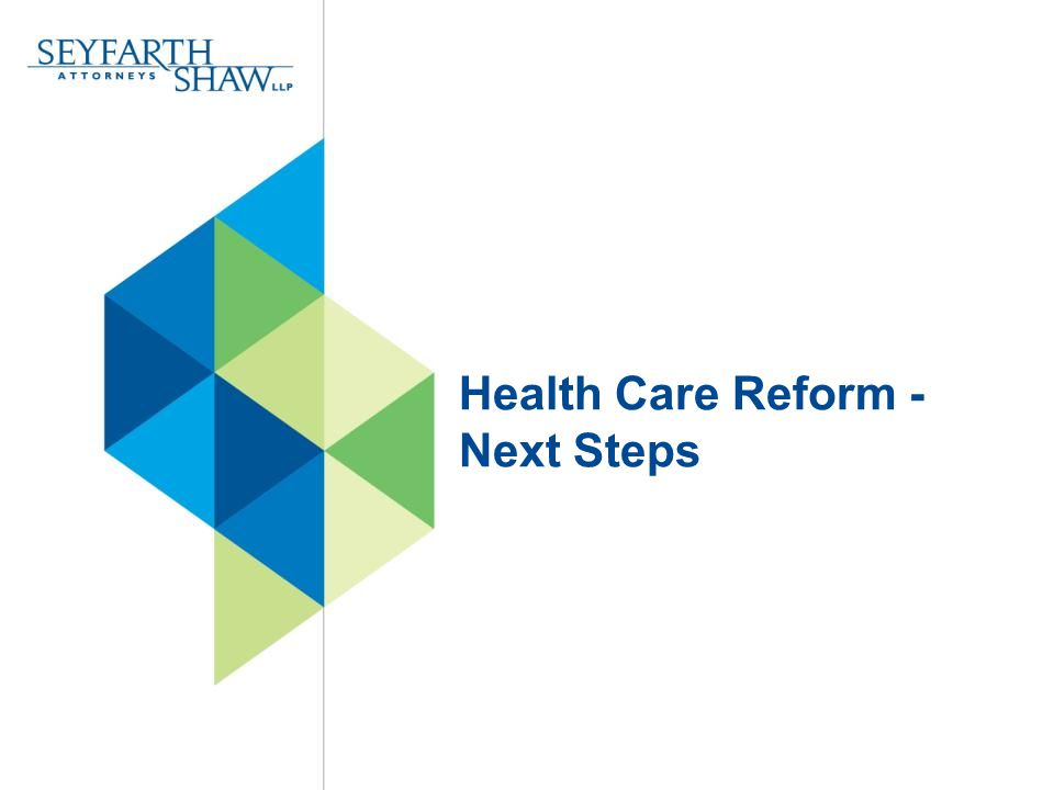 Health Care Reform - Next Steps