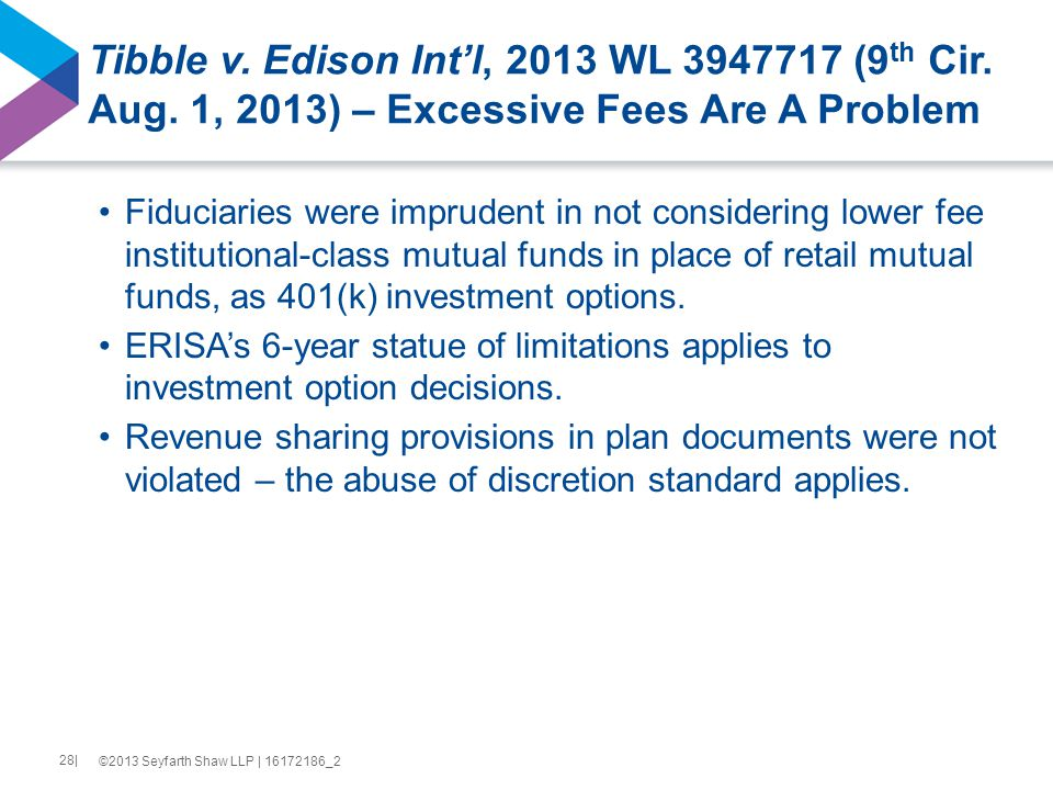 Tibble v. Edison Int'l, 2013 WL 3947717 (9 th Cir.