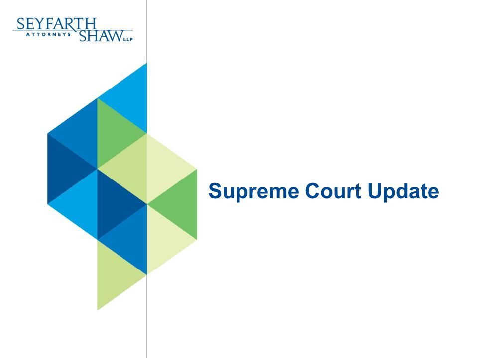 1.Supreme Court Update Vance v. Ball State University  U.S.