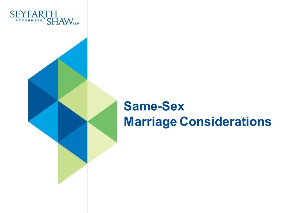 Same-Sex Marriage Considerations