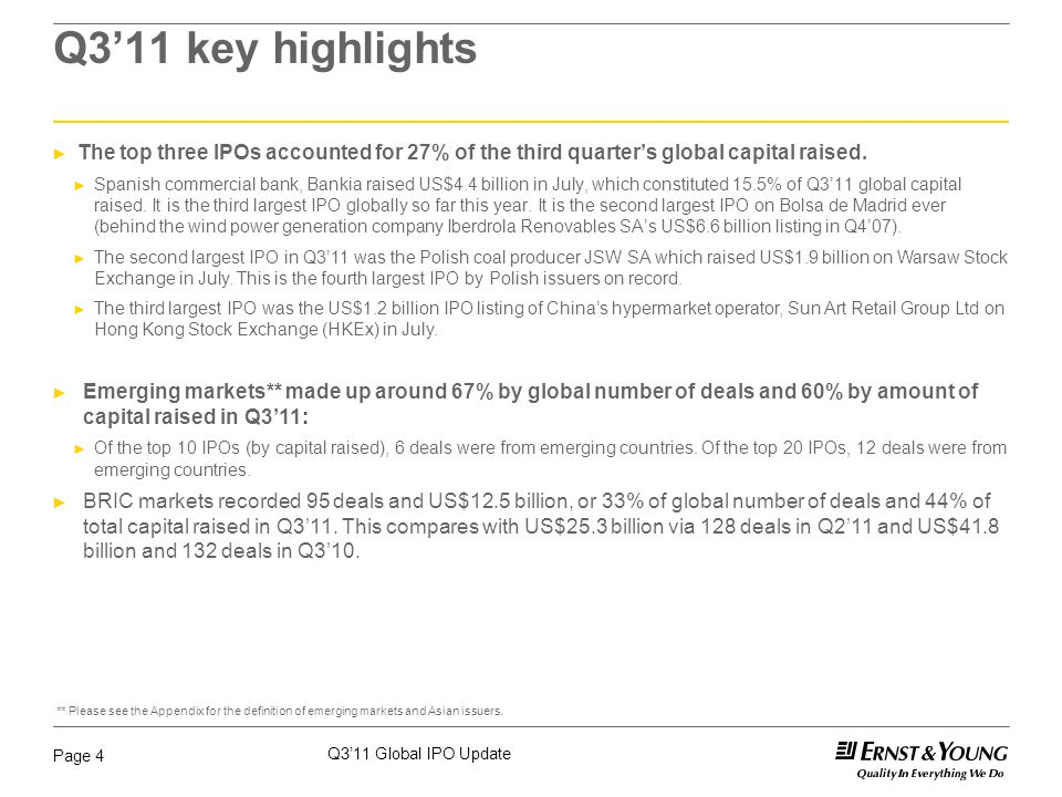 Q3'11 Global IPO Update Page 4 Q3'11 key highlights ► The top three IPOs accounted for 27% of the third quarter's global capital raised.