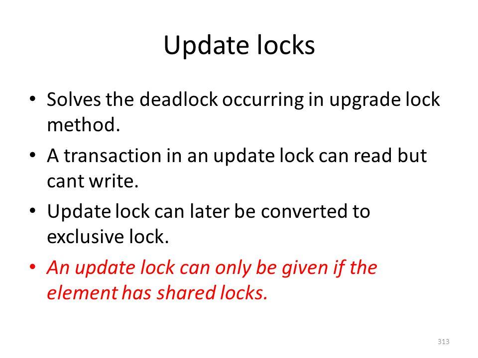 Update locks Solves the deadlock occurring in upgrade lock method.