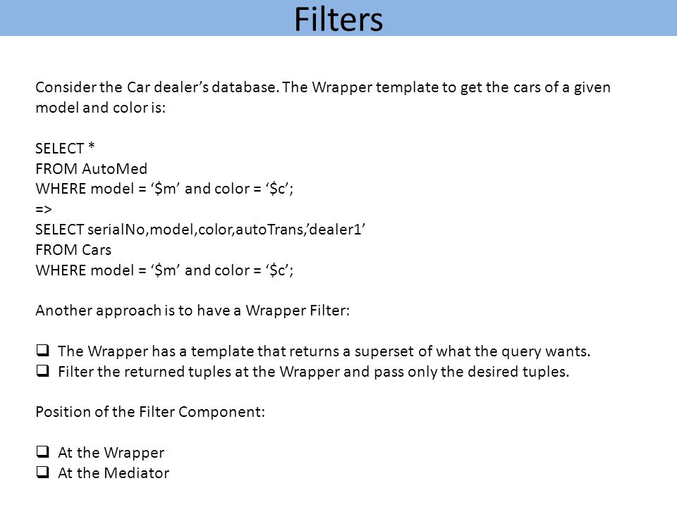 Filters Consider the Car dealer's database.