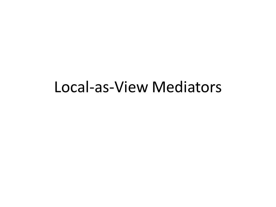 Local-as-View Mediators