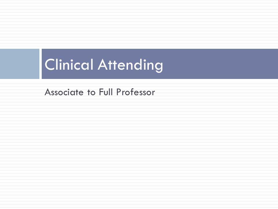 Associate to Full Professor Clinical Attending