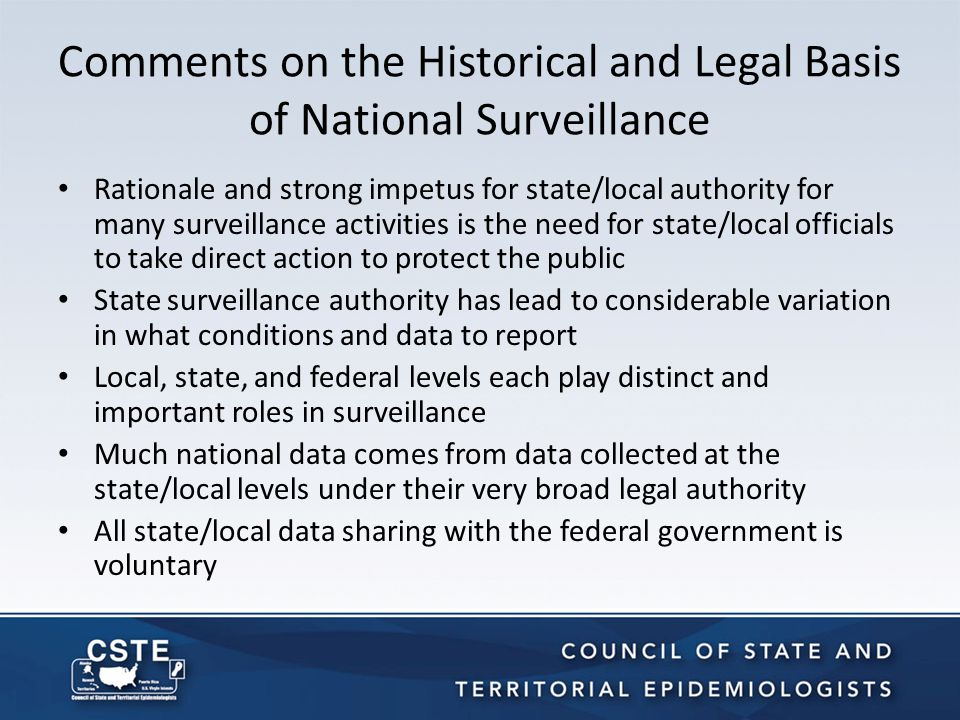 Emphasis on Some Previous Guidelines (Cont'd) The purposes of surveillance are different at different levels of government.