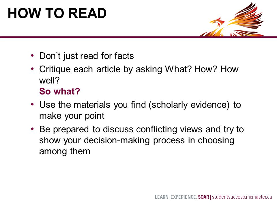 Don't just read for facts Critique each article by asking What.