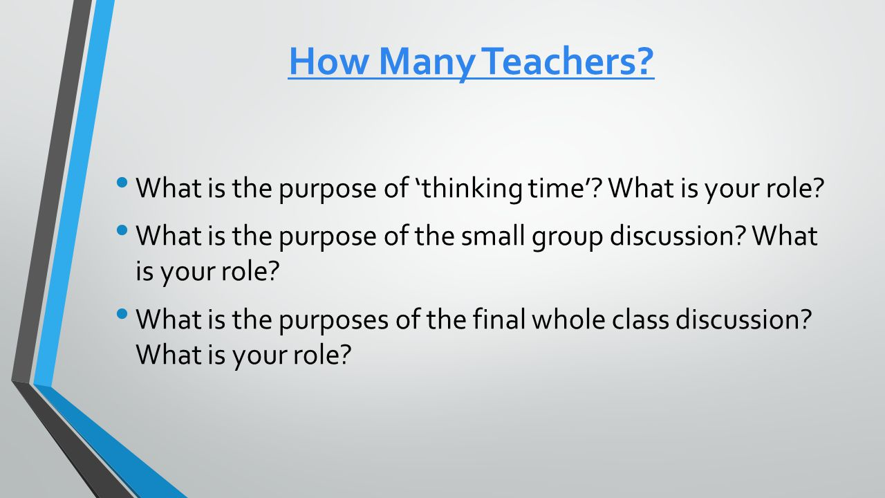 How Many Teachers. What is the purpose of 'thinking time'.