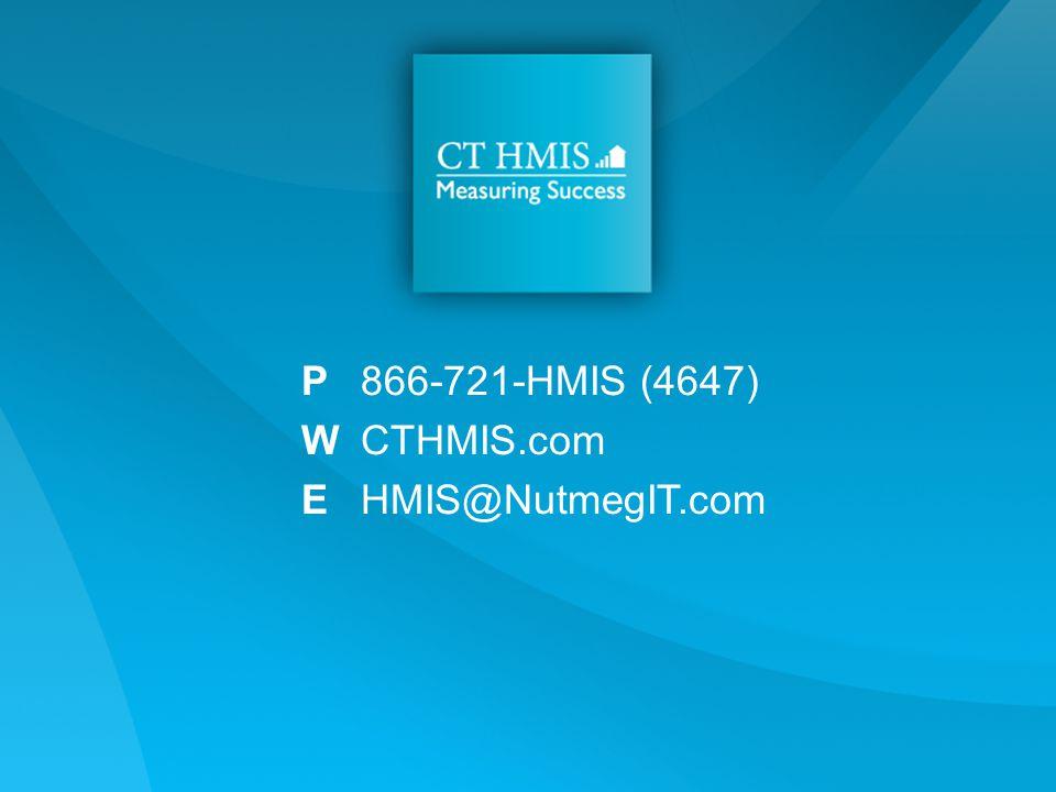 P866-721-HMIS (4647) WCTHMIS.com EHMIS@NutmegIT.com