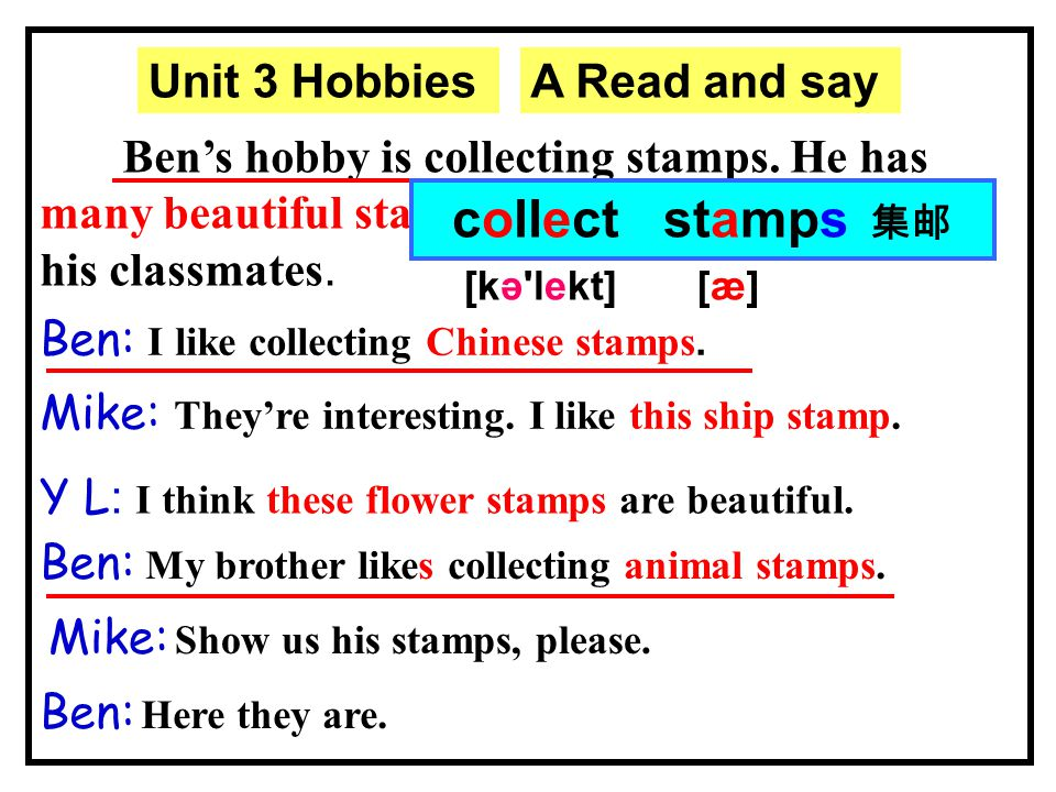 What is Ben's/Mike's/Helen's/Yang Ling's hobby.