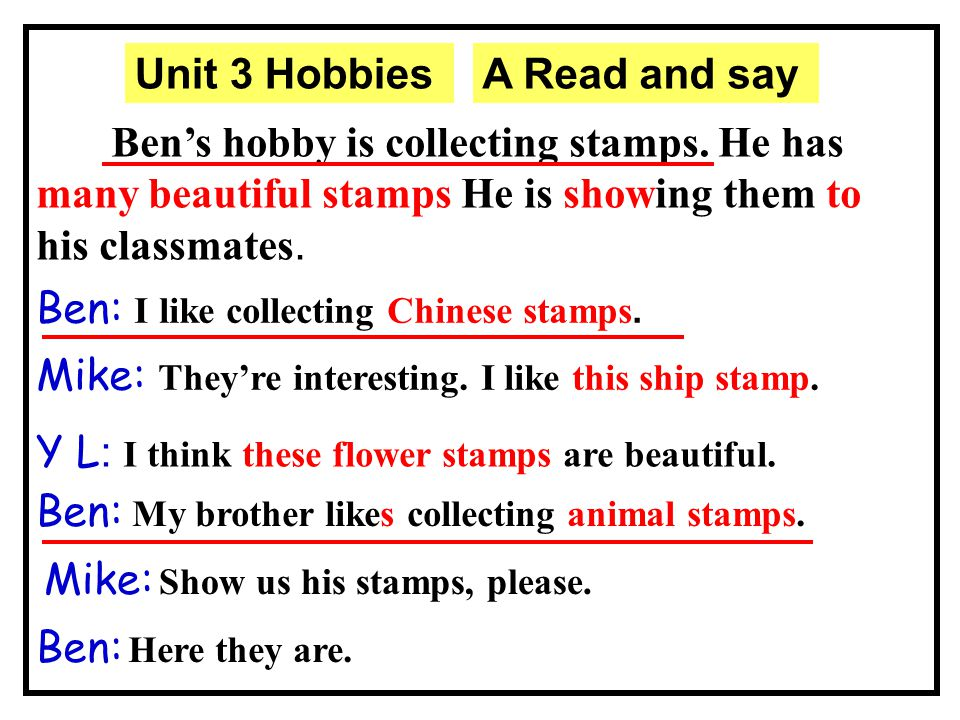 Task3 : Listen and tick√ What stamps does Ben/Mike/YangLing/ Ben's brother like.