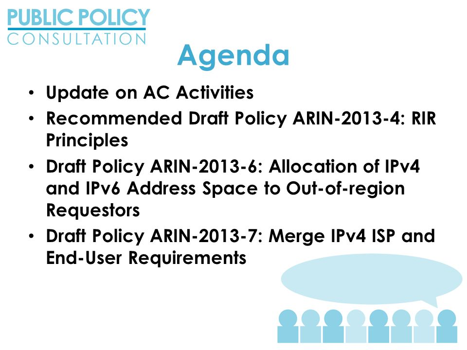 2013-7 – Rationale The policy experience report at ARIN 31, and subsequent discussions, have highlighted that: – While many aspects of policy are the same for ISPs and end-users, there is enough of a difference (i.e.