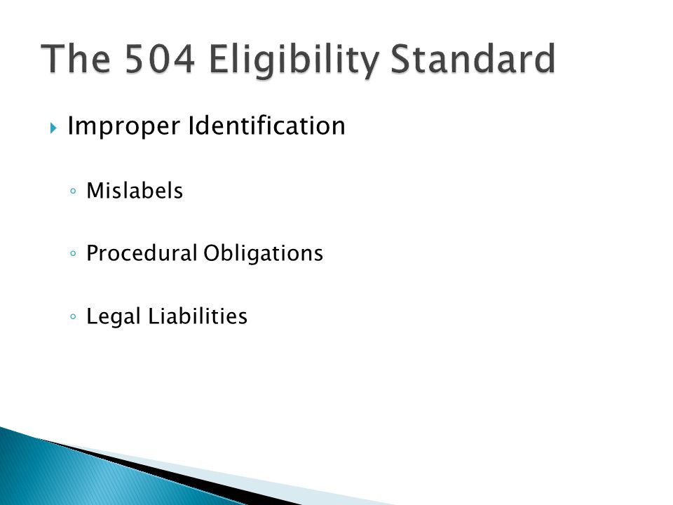  Improper Identification ◦ Mislabels ◦ Procedural Obligations ◦ Legal Liabilities