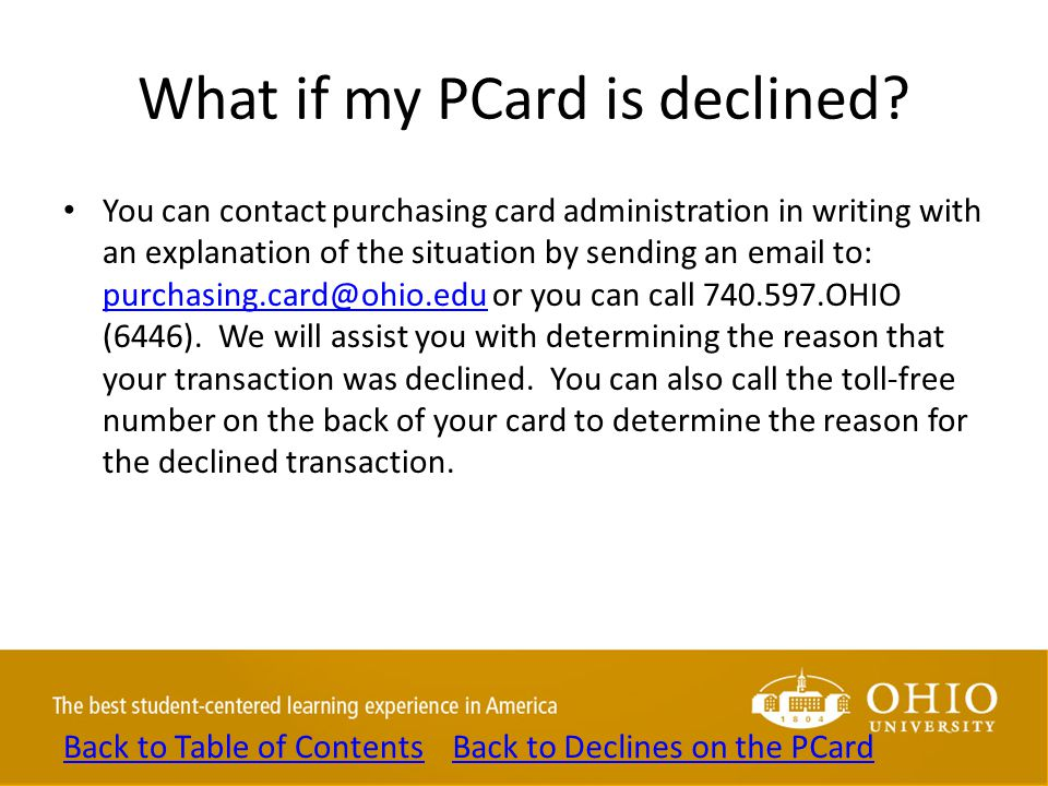 What if my PCard is declined.
